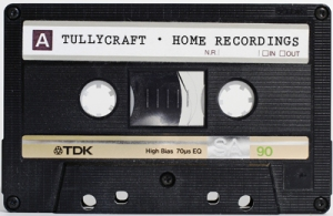 Tullycraft_Home Recordings
